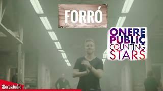 (VERSÃO FORRÓ) One Republic - Counting Stars - Forró Internacional