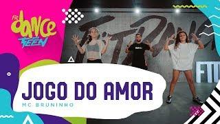 Jogo do Amor - MC Bruninho | FitDance Teen (Coreografía) Dance Video