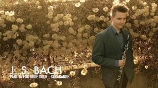 J. S. Bach - Partita for solo oboe - Sarabande