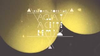BEJO - Agua y Aceite (El Forense Remix)