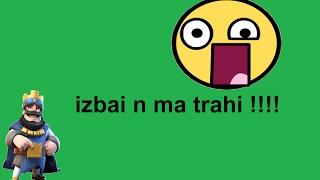 IZBAI N MA TRAHI!!!!