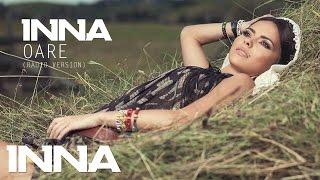 INNA - Oare | Official Audio (2012 Radio Version)