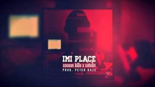 Cocoon Kills ▲ Imi place feat  PURP Divine Prod  Peter Haze