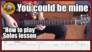 Guns N' Roses You Could Be Mine SOLOS LESSON with tabs