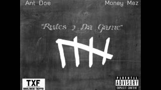 "Ant Doe Ft. MoneyMez ""Rules 2 Da Game"""