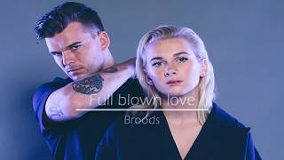 Full blown love-Broods (Lyrics)