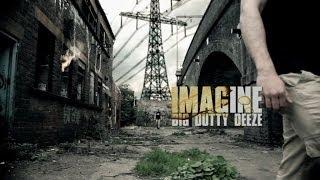 BIG DUTTY DEEZE - IMAGINE (OFFICIAL HIP HOP VIDEO)