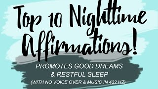Top 10 Nighttime Affirmations