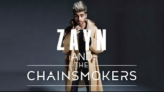 ZAYN & The Chainsmokers - She & Closer Remix