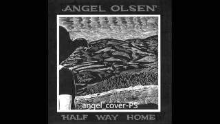 Angel Olsen - Free