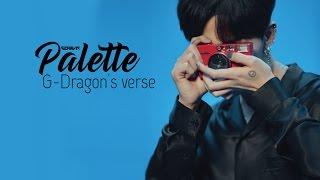 [Vietsub | Audio] Palette - G-Dragon's Rap Verse