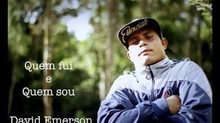 David emerson - quem fui e quem sou