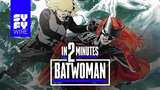 Batwoman In 2 Minutes   SYFY WIRE