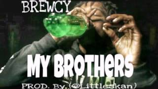 Brewcy - My Brothers