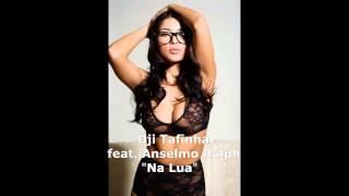 Dji Tafinha feat Anselmo Ralph- Na Lua Audio [ 2014 Kizomba ] ♥