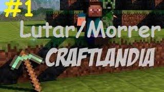 Craft Landia - Partiu Lutar ou Morrer!