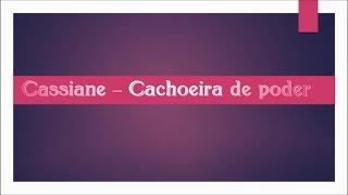 Cachoeira de Poder - Cassiane  (PlayBack e Legendado)