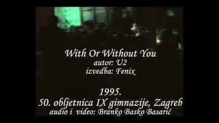 Fenix - With Or Without You (U2)