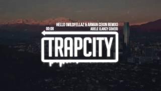Hello Adele (Trap City)