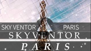 [Future Bass] Sky Ventor - Paris [Delta SIgma Release]