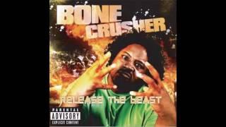 Bone Crusher - Lights, Camera, Action
