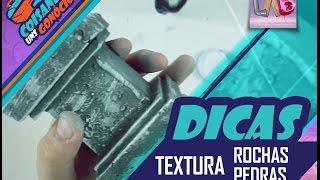 DIY: Textura Rochas/Pedras - CUG Dicas#03