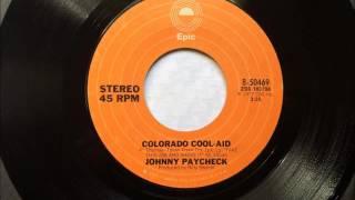 Colorado Kool Aid , Johnny Paycheck , 1977 Vinyl 45RPM