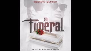 Secreto El Famoso Biberon Ft Quimico Ultramega - Su Funeral