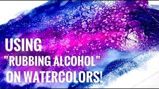 Rubbing Alcohol Watercolor Technique