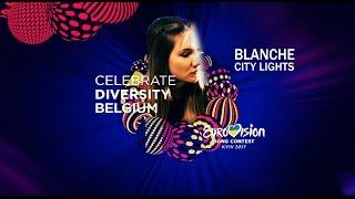 BLANCHE - CITY LIGHTS - LETRA EN ESPAÑOL - EUROVISION 2017 - BÉLGICA