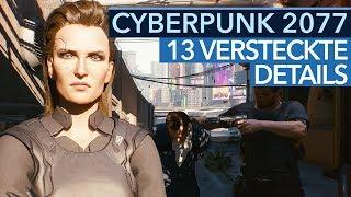 Cyberpunk 2077 - 13 Geheimnisse & Eastereggs aus der Gameplay-Demo