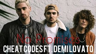 Cheat Codes ft. Demi Lovato - No Promises (Sub Español)