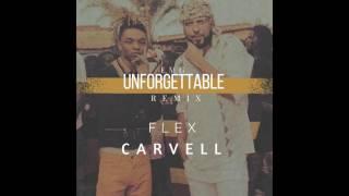 DJ Flex ~ Unforgettable (Feat. Carvell)