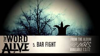 "The Word Alive - ""Bar Fight"" Track 5"