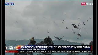 Puting Beliung Terjang Kawasan Arena Pacuan Kuda Aceh, 4 Orang Terluka - SIP 08/01