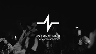 No signal input 4 - The last live (Official Video)