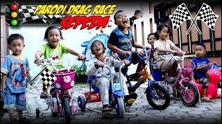 Cita Bermain Sepeda Anak 💙 Parodi Drag Race Sepeda Lucu 💙 Funny Kids Ride Bicycle