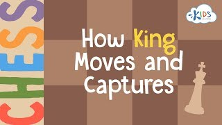 Chess: How King Moves and Captures