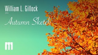 Autumn Sketch by William L.Gillock