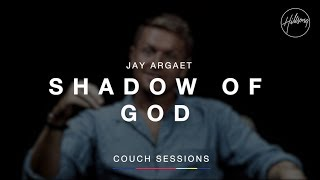 Jay Argaet - Shadow of God   Hillsong Couch Sessions