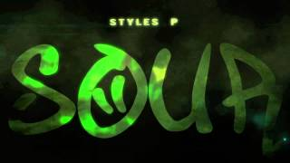 Styles P - Sour ft. Jadakiss & Rocko (Official Trailer)