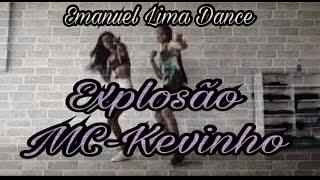 MC Kevinho   Olha a Explosão   Coreografia   Emanuel Lima Dance