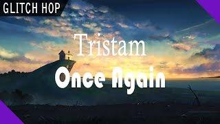 Tristam - Once Again [Mosntercat Album Exclusive]