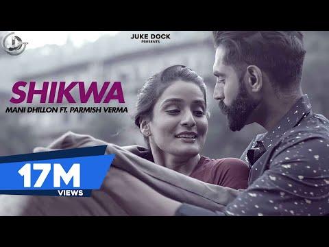 SHIKWA LYRICS – Mani Dhillon ft. M. Vee | SukhE | Parmish Verma