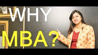 Here is the Answer of Frequently Asked Interview Question 'WHY MBA'