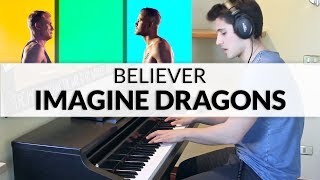 Imagine Dragons - Believer | Piano Cover