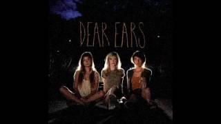 Dear Ears - Overthinking