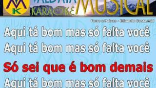 Forro e Paixao   Eduardo Costa   Karaoke