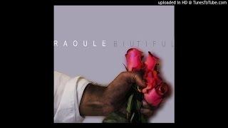 Raoule - BIUTIFUL (NEW 2016)