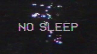 no sleep.